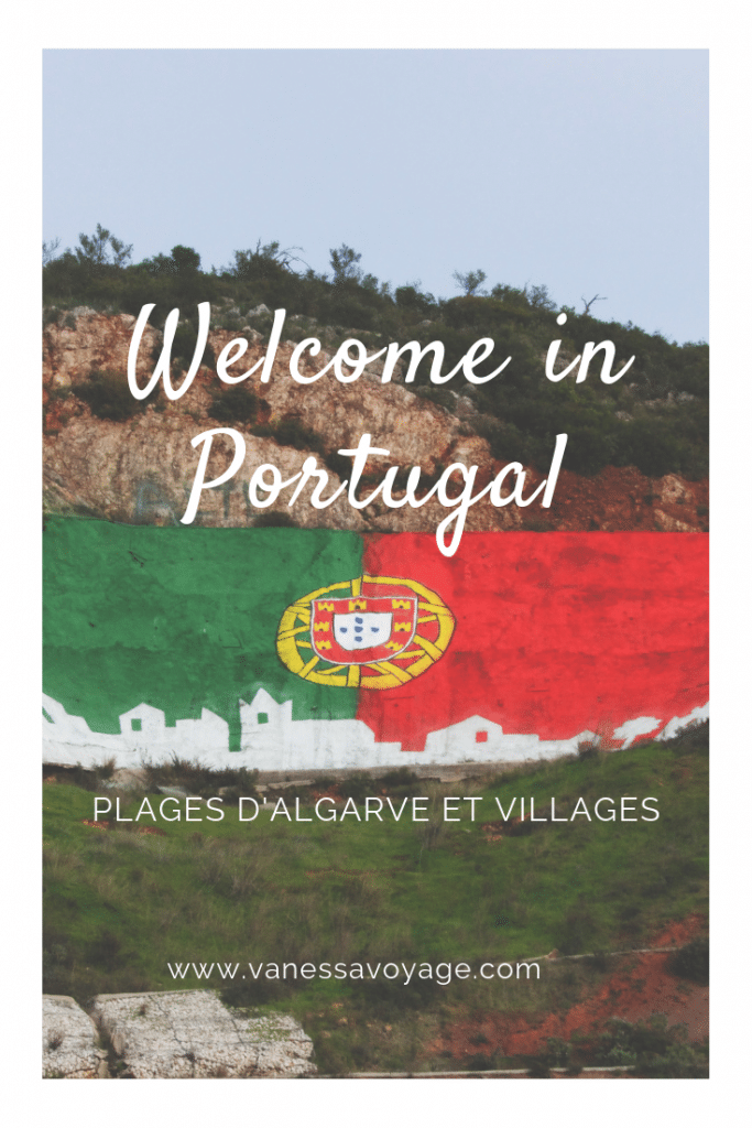Welcome in Algarve, Road Trip au Portugal