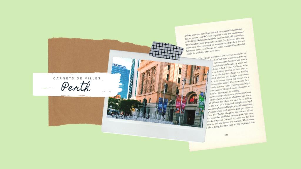 visiter Perth carnet de voyage