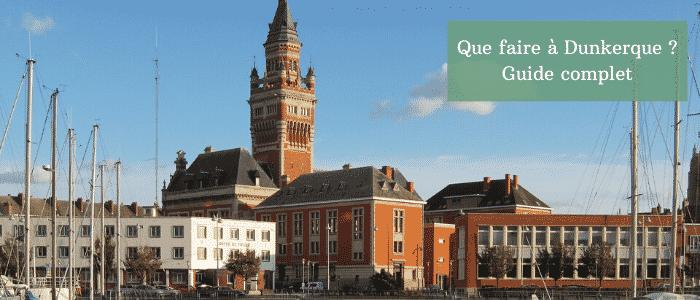 que faire à Dunkerque
